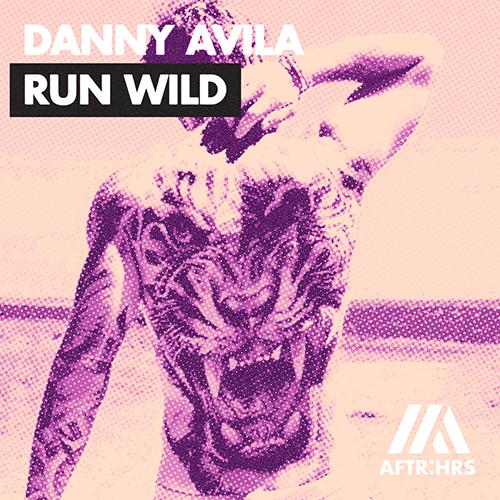 Run Wild. Danny Avila