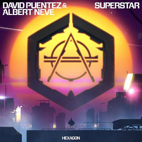 Superstar. David Puentez y Albert Neve