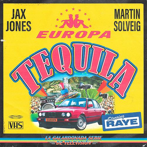 Tequila. Jax Jones y Martin Solveg
