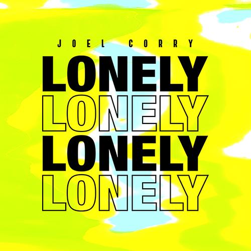 Lonely. Joel Corry