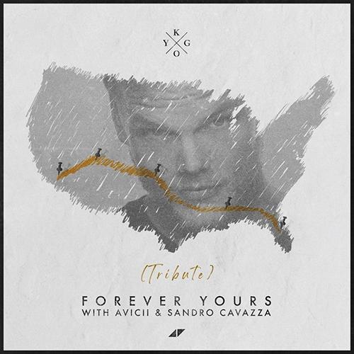 Forever Yours. Avicci & Sandro Cavazza